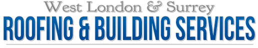 West London & Surrey Roofing & Building Services
